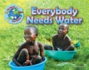 Everybody Needs Water - Book