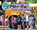 How We Get Around - Book
