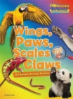 Fundamental Science Key Stage 1: Wings, Paws, Scales and Claws: All About Animal Bodies - Book