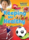 Fundamental Science Key Stage 1: Keeping Me Healthy: My Body and What it Needs - Book