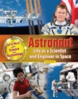 Astronaut: Life as a Scientist and Engineer in Space - Book