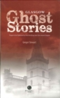 Glasgow Ghost Stories - Book