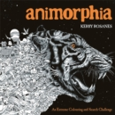 Animorphia : An Extreme Colouring and Search Challenge - Book