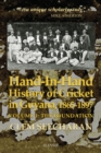 Hand-in-hand: History Of Cricket In Guyana, 1865-1897 : Volume 1: The Foundation - Book