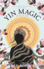 Yin Magic : How to be Still - eBook