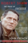 Robert Shaw : The Price of Success - eBook
