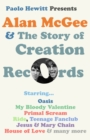 Alan McGee and The Story of Creation Records - eBook