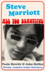 Steve Marriott : All Too Beautiful - eBook