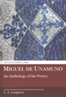 Miguel de Unamuno : An Anthology of his Poetry - Book