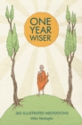 One Year Wiser: 365 Illustrated Meditations - Book
