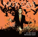 Nick Cave & The Bad Seeds: An Art Book - Book