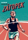 Zatopek : When you can't keep going, go faster! - Book