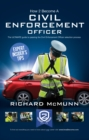 How to Become a Traffic Warden (Civil Enforcement Officer) : The Ultimate guide to becoming a Traffic Warden - eBook