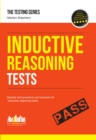 Inductive Reasoning Tests : 100s of Sample Test Questions and Detailed Explanations (How2become) - eBook