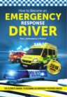 How to Become an Emergency Response Driver: The Definitive Career Guide to Becoming an Emergency Driver (How2become) - Book