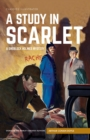 Study in Scarlet, A : A Sherlock Holmes Mystery - Book