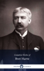 Delphi Complete Works of Bret Harte (Illustrated) - eBook