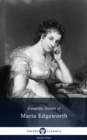 Delphi Complete Works of Maria Edgeworth (Illustrated) - eBook