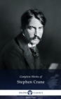 Delphi Complete Works of Stephen Crane (Illustrated) - eBook