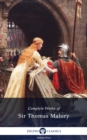 Delphi Complete Works of Sir Thomas Malory (Illustrated) - eBook