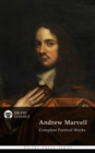 Complete Poetical Works of Andrew Marvell (Delphi Classics) - eBook