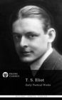 Collected Works of T. S. Eliot - eBook