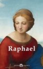 Complete Works of Raphael (Delphi Classics) - eBook