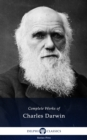 Delphi Complete Works of Charles Darwin (Illustrated) - eBook