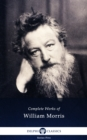 Delphi Complete Works of William Morris (Illustrated) - eBook