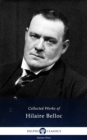 Delphi Collected Works of Hilaire Belloc (Illustrated) - eBook