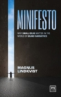 Minifesto : Why Small Ideas Matter in the World of Grand Narratives - Book