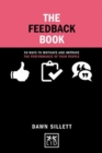 The Feedback Book : 50 Ways to Motivate and Improve the Performance of Your People - Book
