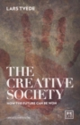 Creative Society: How the Future Can be Won - Book