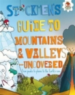 Stickmen's Guide To: Mountains and Valleys - Uncovered : From peaks to plains to the Earth's core - Book