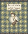 The Drunken Sailor : The Life of the Poet Arthur Rimbaud in His Own Words - Book
