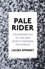 Pale Rider : The Spanish Flu of 1918 and How it Changed the World - Book