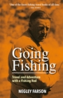 Going Fishing : Travel and Adventure with a Fishing Rod - eBook