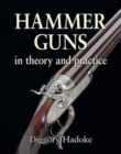 Hammer Guns : In Theory and Practice - Book