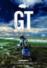 GT - A Flyfisher's Guide to the Trevally Species - Book