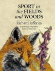 Sport in the Fields and Woods - Book
