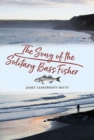 The Song of the Solitary Bass Fisher - Book