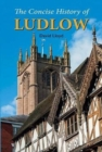 The Concise History of Ludlow - Book