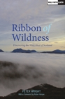 Ribbon of Wildness - Book