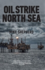 Oil Strike North Sea : A first hand history of North Sea oil - eBook