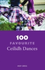 100 Favourite Ceilidh Dances - Book