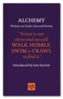 Alchemy : Writers on Truth, Lies and Fiction - Book