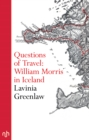 Questions of Travel : William Morris in Iceland - eBook