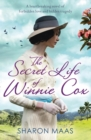 The Secret Life of Winnie Cox : Slavery, forbidden love and tragedy - spellbinding historical fiction - eBook