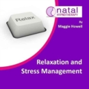 Relaxation and Stress Management : Help to Relax, Reduce Anxiety and Stress - Book