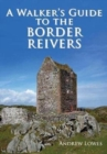 Walkers Guide to the Border Reivers - Book